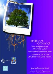 Shifting Ground: Rural Arts Partnership Project 2006